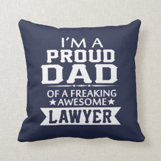 I'M A PROUD LAWYER'S DAD THROW PILLOW