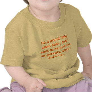 I'm a proud little aspie baby tshirt