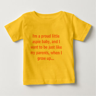 I'm a proud little aspie baby tshirts