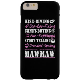 I'M A PROUD MAWMAW! BARELY THERE iPhone 6 PLUS CASE