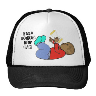 I'm a proud new dad Hat