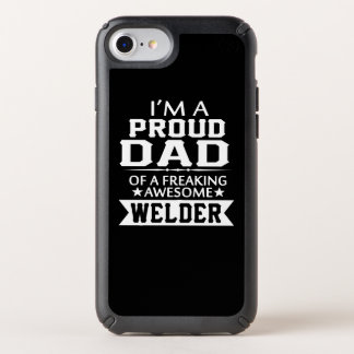 I'M A PROUD WELDER'S DAD SPECK iPhone CASE