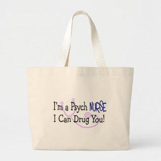 I'm a Psych Nurse, I Can Drug You! Bag