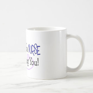 I'm a Psych Nurse, I Can Drug You! Mug