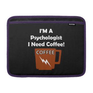I'M A Psychologist, I Need Coffee! MacBook Sleeve