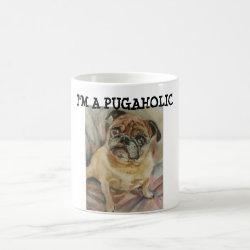 I'm a Pugaholic Mug
