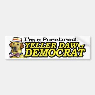 I'm a Purebred Yeller Dawg Democrat Car Bumper Sticker