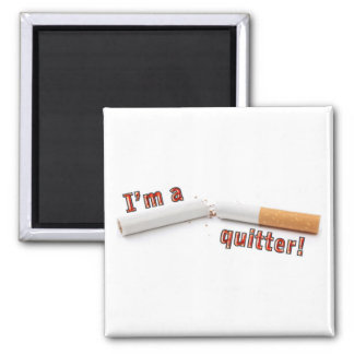 I'm a quitter! 2 inch square magnet