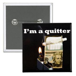 I'm a quitter button