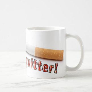 I'm a quitter! mugs