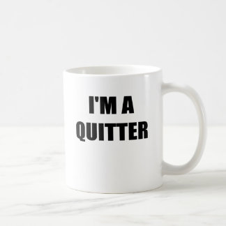 IM A QUITTER.png Classic White Coffee Mug