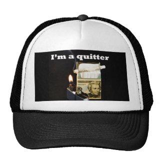 I'm a quitter trucker hat