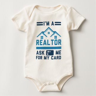 I'm A Realtor Ask Me For My Card Baby Bodysuit