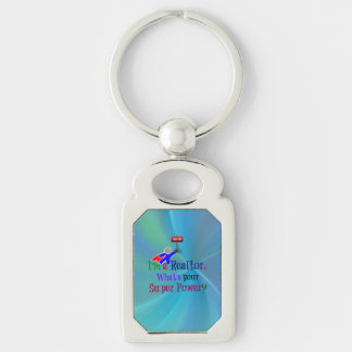"""""""I'm a Realtor. What's Your Super Power?"""" Keychain"""