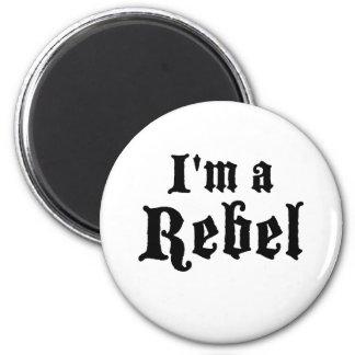 I'm a rebel 2 inch round magnet