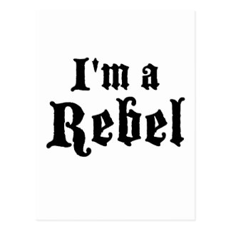 I'm a rebel postcard