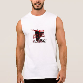 I'm a Red Bull Rushing Sleeveless T-Shirt