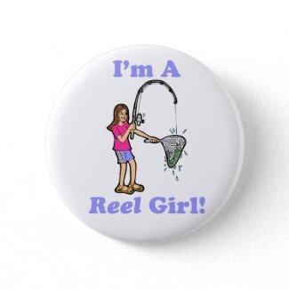 I'm A Reel Girl Button button