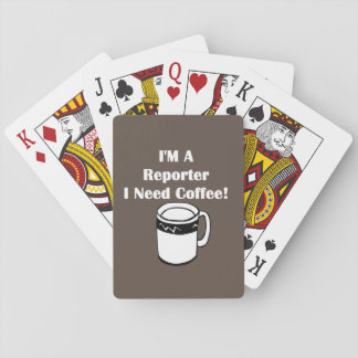 I'M A Reporter, I Need Coffee! Playing Cards