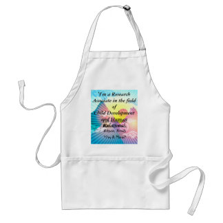 'I'm a Research Associate in the field of Child... Apron