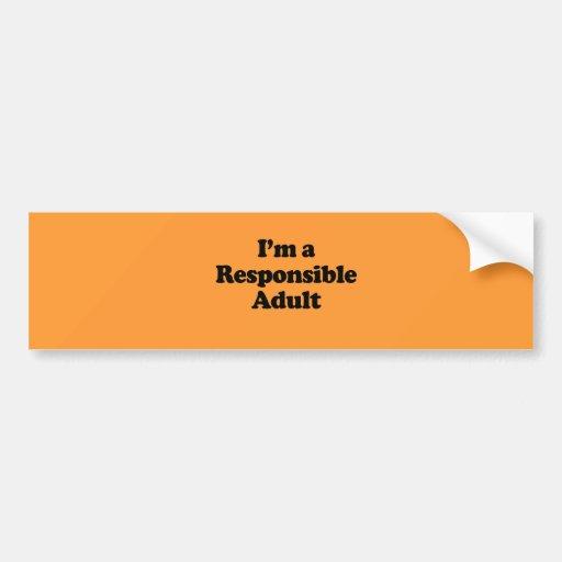 I'm a Responsible Adult Car Bumper Sticker