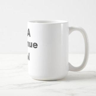 I'm A Revenue Tool Coffee Mug