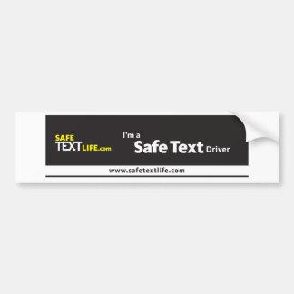 I'm a Safe Text Driver Bumper Sticker