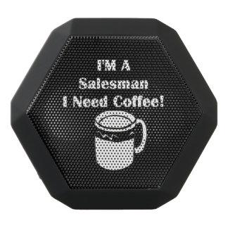 I'M A Salesman, I Need Coffee! Black Bluetooth Speaker