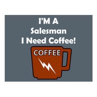 I'M A Salesman, I Need Coffee! Postcard