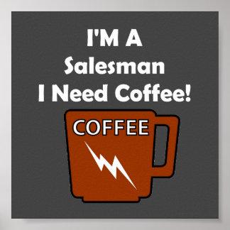 I'M A Salesman, I Need Coffee! Poster