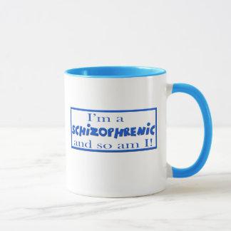 I'm a Schizophrenic Mug