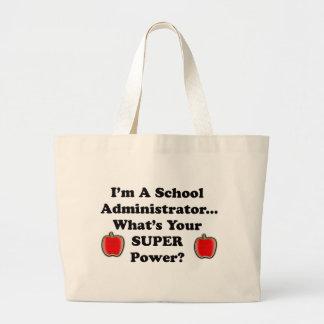 I'm a School Administrator Large Tote Bag