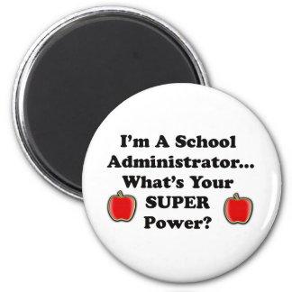 I'm a School Administrator Magnet