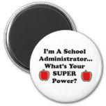 I'm a School Administrator Refrigerator Magnets
