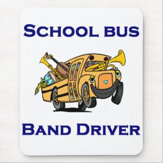 I'm a School Bus Band Driver Mousepad