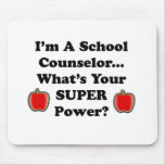 I'm a School Counselor Mouse Pad