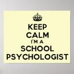 "I'm A School Psychologist ""Keep Calm"" Poster"