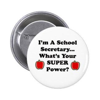 I'm a School Secretary 2 Inch Round Button