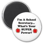 I'm a School Secretary Magnets