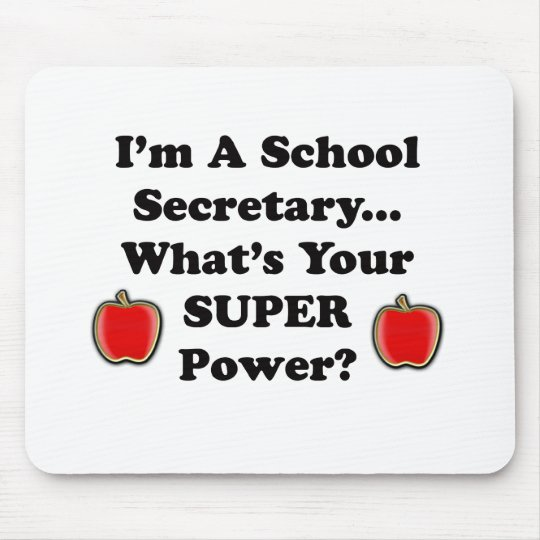 I'm a School Secretary Mouse Pad