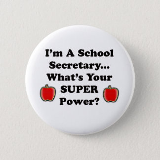 I'm a School Secretary Pinback Button