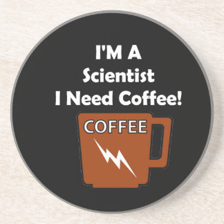 I'M A Scientist, I Need Coffee! Coaster