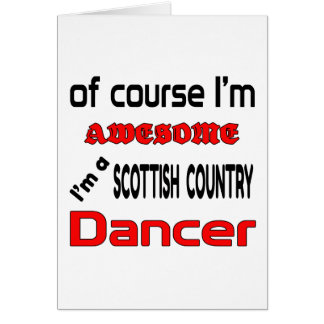 I'm a Scottish Country Dancer Card
