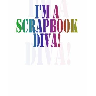 I'm a Scrapbook Diva shirt