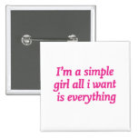 I'm a simple girl button