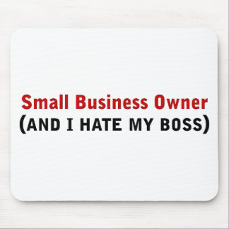 I'm a small business owner mouse pad