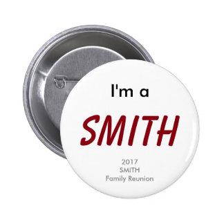 I'm a Smith - 2017 Smith Family Reunion Button