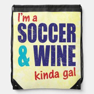 I'm A Soccer & Wine Kinda Gal Drawstring Bag