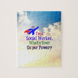 I'm a Social Worker. What's Your Super Power? Jigsaw Puzzle