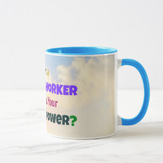 I'm a Social Worker. What's Your Super Power? Mug